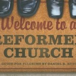 Welcome-to-a-Reformed-Church-Hyde-Daniel